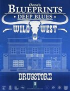Deep Blues: Wild West - Drugstore