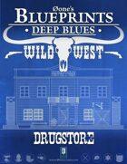 Deep Blues: Wild West - Drugstore