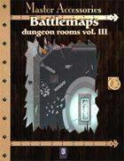 Battlemaps: Dungeon Rooms Vol.III