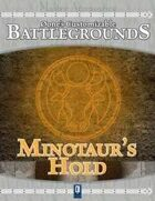 0one's Customizable Battlegrounds: Minotaur's Hold