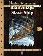 Battlemaps: Slave Ship