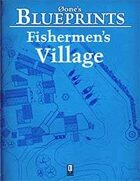0one's Blueprints: Fishermen's Village