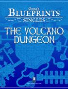 0one's Blueprints: Singles - The Volcano Dungeon