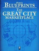 0one's Blueprints: The Great City, Marketplace