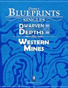 0one's Blueprints: Dwarven Depths - Western Mines