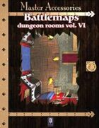 Battlemaps: Dungeon Rooms Vol. VI