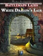 Battlemaps Lairs: White Dragon's Lair