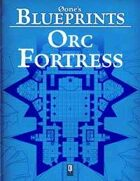 0one's Blueprints: Orc Fortress