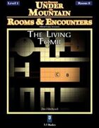 Rooms & Encounters: The Living Tomb
