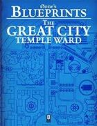 0one's Blueprints: The Great City, Temple Ward