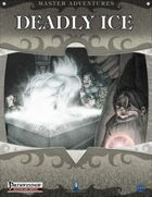 Deadly Ice (Pathfinder)