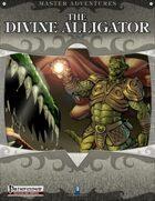 The Divine Alligator (Pathfinder)