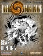 The Sinking: Bear Hunting