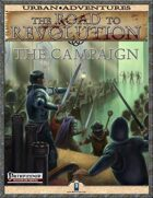 The Road to Revolution: The Campaign
