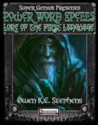 SGG Presents: Power Word Spells: Lore of the First Language