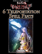 #1 With a Bullet Point: 6 Teleportation Spell Feats