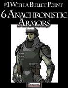 #1 With a Bullet Point: 6 Anachronistic Armors