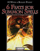 #1 With a Bullet Point: 6 Feats for Summon Monster & Summon Nature's Ally Spells