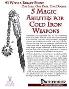 #1 With a Bullet Point: 5 Magic Abilities For Cold   Iron Weapons