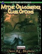 Mythic Options: Mythic Dragonrider Class Options