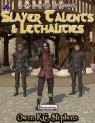 Advanced Options: Slayer Talents & Lethalities