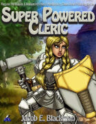 Super Powered Cleric