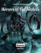 Monster Menagerie: Horrors of the Aboleth