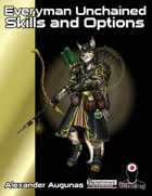Everyman Unchained: Skills and Options