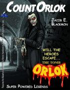 Super Powered Legends: Count Orlok