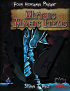 Four Horsemen Present: Mythic Magic Items