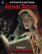 Advanced Options: Arcanist Exploits