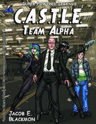 Super Powered Legends: CASTLE Team Alpha
