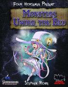 Four Horsemen Present: Monsters Under the Bed