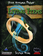 Four Horsemen Present: Living Items