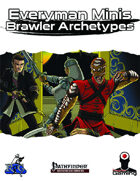 Everyman Minis: Brawler Archetypes