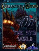 Veranthea Codex: The 5th World