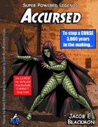 Super Powered Legends: Accursed