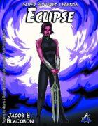 Super Powered Legends: Eclipse