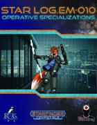 Star Log.EM-010: Operative Specializations