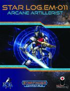 Star Log.EM-011: Arcane Artillerist