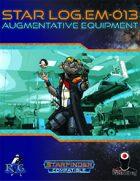 Star Log.EM-013: Augmentative Equipment
