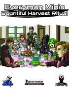Everyman Minis: Bountiful Harvest Ritual