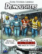 Super Powered Legends: Demolishers