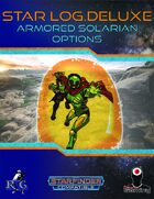 Star Log Deluxe: Armored Solarian Options