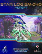 Star Log.EM-040: Ydreft