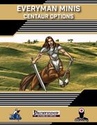 Everyman Minis: Centaur Options