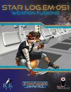 Star Log.EM-051: Weapon Fusions
