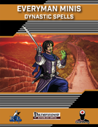 Everyman Minis: Dynastic Spells