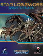 Star Log.EM-065: Great Cthulhu