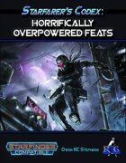 Starfarer's Codex: Horrifically Overpowered Feats
